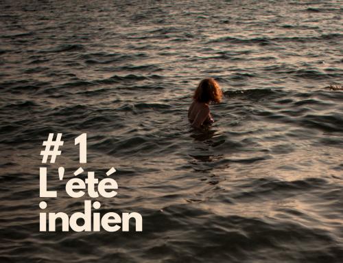 # 1 L'été indien